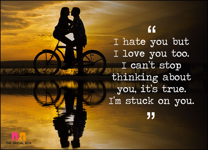 Dating you hating you quotes