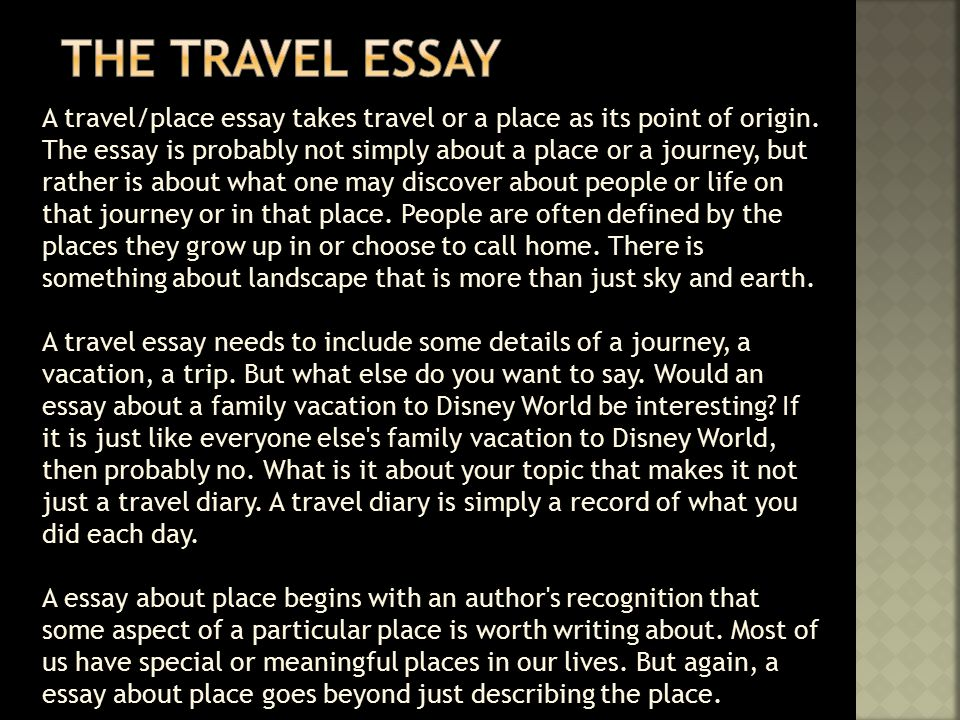 Describe A Place You Would Like To Visit Essay