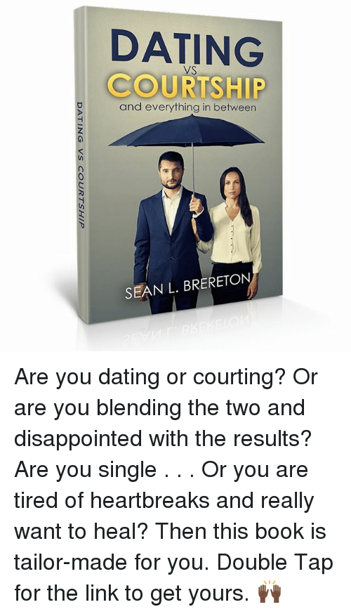 Courtship dating and marriage