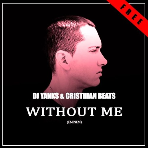 Eminem - Without Me - listen online and download mp3
