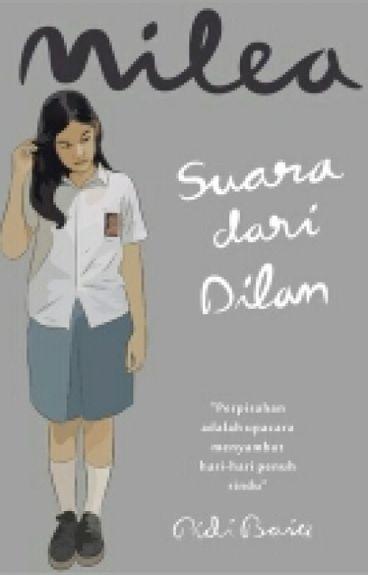 Buku-Buku Biru: Review: Dilan: Dia Adalah Dilanku