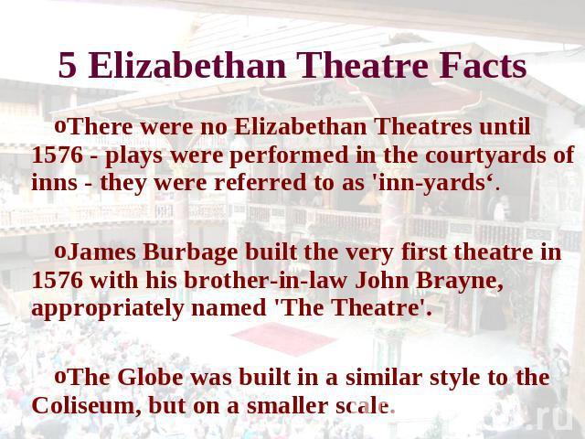 Elizabethan Theatre - Sources for your Essay