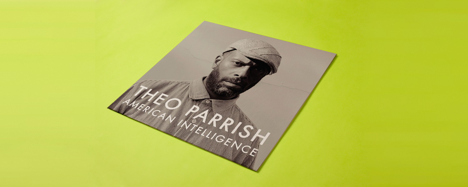 Theo Parrish «American Intelligence»