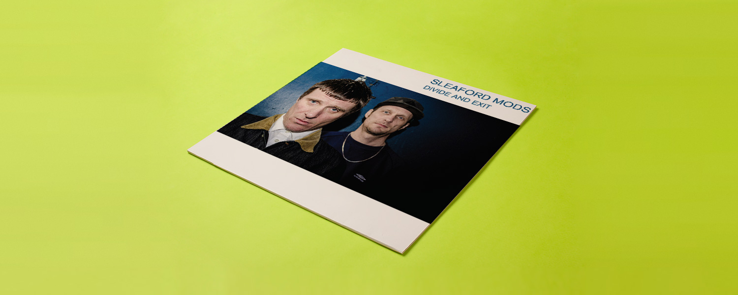 Sleaford Mods «Divide and Exit»