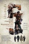Пять пальцев для Марселя / Five Fingers for Marseilles