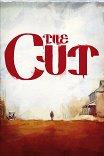 Шрам / The Cut