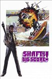 Большая удача Шафта / Shaft's Big Score!