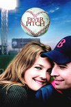 Бейсбольная лихорадка / Fever Pitch
