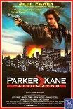Паркер Кейн / Parker Kane