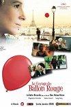 Полет красного шара / Le Voyage du ballon rouge