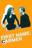Имя Кармен / Prenom Carmen