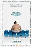 Толстяки / Gordos