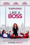 Гламурные боссы / Like a Boss