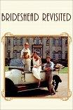 Возвращение в Брайдсхед / Brideshead Revisited