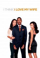 Постер Кажется, я люблю свою жену