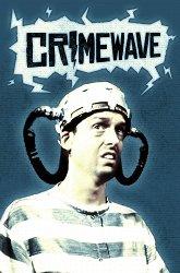 Постер Волна преступности