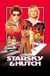 Постер Убойная парочка: Старски и Хатч