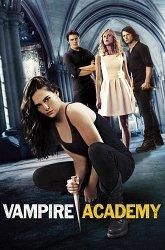 Постер Академия вампиров
