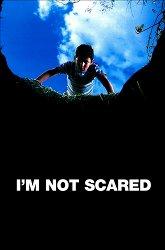 Постер Я не боюсь