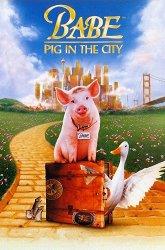 Постер Бэйб-2: Поросенок в городе