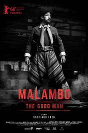 Маламбо, хороший человек / Malambo, el hombre bueno