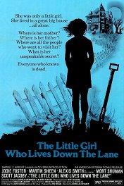 Девочка, живущая вниз по переулку / The Little Girl Who Lives Down the Lane