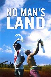 Ничья земля / No Man's Land