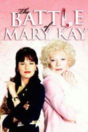 Адская жизнь: сражение Мэри Кей / Hell on Heels: The Battle of Mary Kay