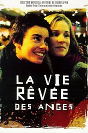 Воображаемая жизнь ангелов / La vie revee des anges