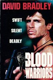 Кровавые воины / Blood Warriors