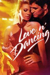 Любовь и танцы / Love N' Dancing