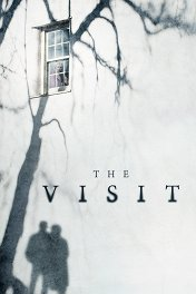 Визит / The Visit