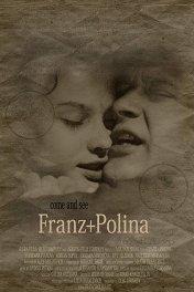 Франц + Полина / Franz + Polina