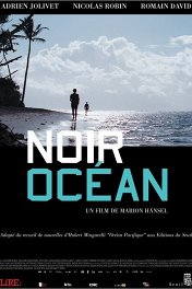 Черный океан / Noir océan