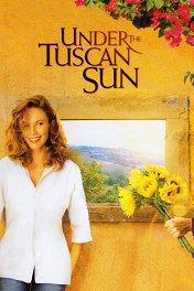 Под солнцем Тосканы / Under the Tuscan Sun