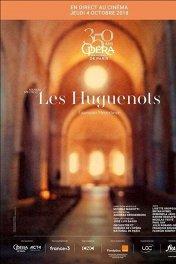 ONP: Гугеноты / Opéra national de Paris: Les Huguenots