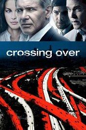 Переправа / Crossing Over