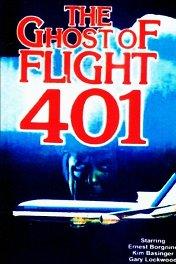 Призрак рейса 401 / The Ghost of Flight 401