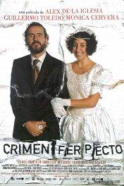 Идеальное преступление / Crimen ferpecto