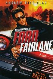 Приключения Форда Ферлейна / The Adventures of Ford Fairlane