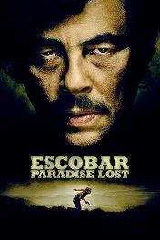 Потерянный рай / Escobar: Paradise Lost