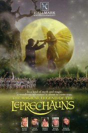 Страна фей / The Magical Legend of the Leprechauns