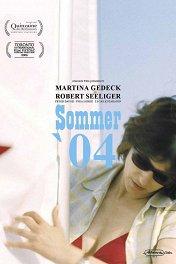 Лето 2004 / Sommer '04