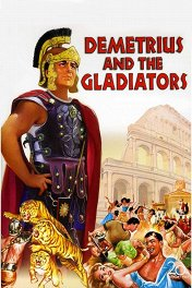 Деметрий и гладиаторы / Demetrius and the Gladiators