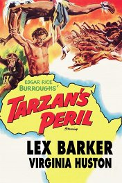 Тарзан в опасности / Tarzan's Peril