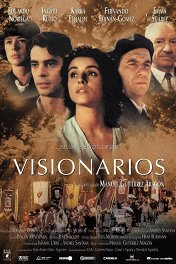 Визионеры / Visionarios
