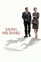 Спасти мистера Бэнкса / Saving Mr. Banks