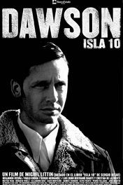 Досон, заключенный номер 10 / Dawson Isla 10