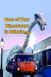 Пропавший динозавр / One of Our Dinosaurs Is Missing