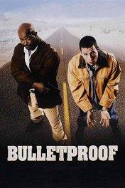 Пуленепробиваемый / Bulletproof